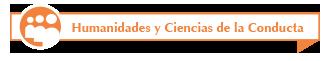 Humanidades y Ciencias de la Conducta